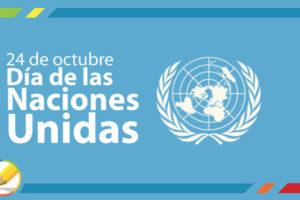 """Celebran hoy """"Día de la Naciones Unidas"""""""
